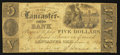 Obsoletes By State:Ohio, Lancaster, OH- The Lancaster Ohio Bank Counterfeit $5 June 4, 1836C-UNL Wolka 1440-18. ...
