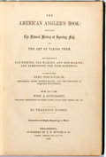 Books:Sporting Books, Thaddeus Norris. The American Angler's Book: Embracing The Natural History of Sporting Fish, and the Art of Taking Them....
