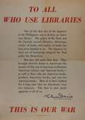 Books:Prints & Leaves, [World War II]. To All Who Use Libraries Propaganda Poster.U.S. Government Printing Office, circa 1942. Text fr...