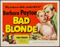 "Movie Posters:Bad Girl, Bad Blonde (Lippert, 1953). Half Sheet (22"" X 28""). Bad Girl.. ..."