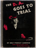 Books:Mystery & Detective Fiction, Erle Stanley Gardner. The D.A. Goes to Trial. New York: WIlliam Morrow, [1940]. First edition, first printing. Publi...