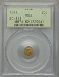 California Fractional Gold: , 1871 25C Liberty Round 25 Cents, BG-813, R.3, MS62 PCGS. PCGSPopulation (37/92). NGC Census: (6/21). ...