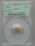 California Fractional Gold: , 1865 25C Liberty Round 25 Cents, BG-822, R.4, MS61 PCGS. FirstStrike PCGS Population (11/38). NGC Census: (3/12). ...