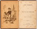 Books:Americana & American History, Harriet Beecher Stowe. Our Charley, and What to Do with Him.J.B. Lippincott, 1869. Later edition. Publisher's blue ...