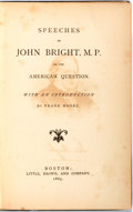 Books:Americana & American History, [Anti-Slavery]. John Bright. Speeches of John Bright, M.P., onthe American Question. With an introduction by Frank ...