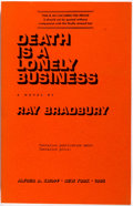 Books:Science Fiction & Fantasy, Ray Bradbury. INSCRIBED. Death is a Lonely Business. Knopf, 1985. Uncorrected proof. Signed and inscribed by Bradb...