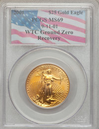 2001 G$25 Half-Ounce Gold Eagle MS69 PCGS. 9-11-01 WTC Ground Zero Recovery. PCGS Population (1745/31). NGC Census: (521...