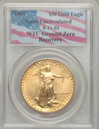 1986 G$50 One-Ounce Gold Eagle Gem Uncirculated PCGS. 9-11-01 WTC Ground Zero Recovery. Mintage: 1,362,650. From The No...