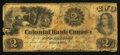 Canadian Currency: , Toronto, ON- Colonial Bank of Canada $2 May 25, 1859 Ch.130-10-02-04. ...