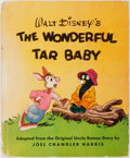 Books:Children's Books, [Joel Chandler Harris]. Walt Disney's The Wonderful TarBaby. As told by Marion Palmer. A Story from the Walt Disney...
