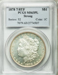 Morgan Dollars: , 1878 7/8TF $1 Strong MS63 Prooflike PCGS. PCGS Population (107/66). NGC Census: (96/68). Numismedia Wsl. Price for problem...