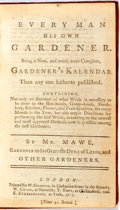 Books:Food & Wine, Thomas Mawe. Every Man His Own Gardener. London: W. Griffin,1767. First edition. Large twelvemo. Contemporary smoot...