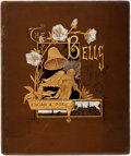 Books:Literature Pre-1900, Edgar Allan Poe. The Bells. Philadelphia: Porter &Coates, 1881. First edition thus. Profusely illustrated. Browncl...