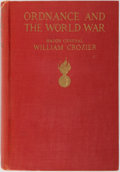 Books:Americana & American History, Major-General William Crozier. Ordnance and the World War. AContribution to the History of American Preparedness....