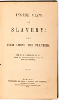 Books:Americana & American History, Charles Grandison Parsons. Inside View of Slavery: or a TourAmong the Planters. With an introduction note by Harrie...