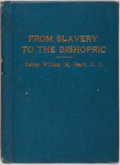 Books:Americana & American History, William Heard. From Slavery to the Bishopric. Philadelphia:A.M.E. Book Concern, 1928. First edition, first printing...