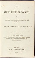 Books:Americana & American History, [Abolition of Slavery]. Rev. Hollis Read. The Negro ProblemSolved; or, Africa As She Was, As She Is, and As She Sha...