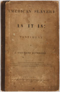 Books:Americana & American History, [Slavery]. [Theodore Dwight Weld]. American Slavery As It Is:Testimony of a Thousand Witnesses. New York: American ...