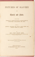 Books:Americana & American History, [Anti-Slavery]. Rev. John Dixon Long. Pictures of Slavery inChurch and State. Philadelphia: Self-published, 1857. P...