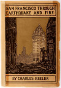 Books:Americana & American History, Charles Keeler. San Francisco Through Earthquake and Fire.San Francisco: Paul Elder, [1906]. First edition. Publish...