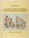 Books:Art & Architecture, [Thomas Rowlandson]. Robert R. Wark. Drawings by Thomas Rowlandson in the Huntington Collection. San Marino: Hunting...