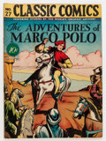 Golden Age (1938-1955):Classics Illustrated, Classic Comics #27 Adventures of Marco Polo - First Edition(Gilberton, 1946) Condition: VF-....