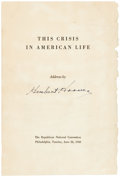 "Autographs:U.S. Presidents, Herbert Hoover Printed Address Signed. Thirteen pages, 5.5"" x8.25"". Titled ""This Crisis in American Life,"" the address..."