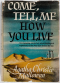 Books:Mystery & Detective Fiction, Agatha Christie. Come, Tell Me How You Live. New York: Dodd,Mead & Company, 1946. First edition, first printing. Pu...