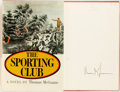 Books:Sporting Books, Thomas McGuane. SIGNED. The Sporting Club. New York: Simonand Schuster, 1968. First edition, first printing. Sign...