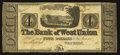 Obsoletes By State:Ohio, West Union, OH- The Bank of West Union $4 Remainder G48a Wolka2824-13. ...