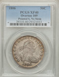 Early Half Dollars, 1806 50C Pointed 6, No Stem XF40 PCGS. O-109, R.1....