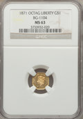 California Fractional Gold, 1871 $1 Liberty Octagonal 1 Dollar, BG-1104, High R.4, MS63 NGC....