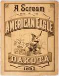 Books:Americana & American History, [Americana, Dakota Territory]. A Scream from the American Eaglein Dakota, 1882. Chicago: Rand McNally, 1882. Small ...