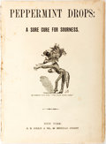 Books:Literature Pre-1900, Peppermint Drops: A Sure Cure for Sourness. New York: J.B.Collin, 1876. First edition, first printing. Disbound. Some f...