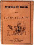 Books:Literature Pre-1900, Morsels of Mirth for Funny Fellows. New York: Hurst &Co., 1875. First edition, first printing. Twelvemo. Publisher'spr...