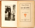 Books:Travels & Voyages, John U. Higinbotham. INSCRIBED. Three Weeks in Europe: The Vacation of a Busy Man. Chicago: Herbert S. Stone, 1905. ...
