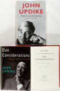 Books:Americana & American History, John Updike. SIGNED. One UK and One American First Edition Copy ofDue Considerations. London: Hamish Hamilton, [200... (Total:2 Items)