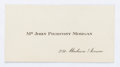 "Miscellaneous:Ephemera, J.P. Morgan Calling Card. 3.25"" x 1.75"". On the verso, an unknownhand has written ""J.P. Morgan / May 1919."" Fine...."