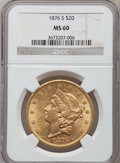 Liberty Double Eagles: , 1876-S $20 MS60 NGC. NGC Census: (391/1364). PCGS Population(263/1145). Mintage: 1,597,000. Numismedia Wsl. Price for prob...