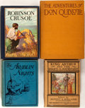 Books:Children's Books, [King Arthur, Robinson Crusoe, Don Quixote, Arabian Nights]. Groupof Four Adventure Books. Various publishers and dates. Or...(Total: 4 Items)