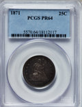 Proof Seated Quarters: , 1871 25C PR64 PCGS. PCGS Population (31/9). NGC Census: (28/26).Mintage: 960. Numismedia Wsl. Price for problem free NGC/P...