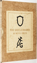 Books:Americana & American History, Ben K. Green. SIGNED/LIMITED. The Shield Mares. Austin: Encino Press, 1967. First edition, limited to 750 numbered c...