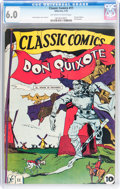 Golden Age (1938-1955):Classics Illustrated, Classic Comics #11 Don Quixote - First Edition (Gilberton, 1943)CGC FN 6.0 Off-white to white pages....