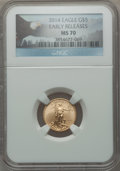 Modern Bullion Coins, 2014 $5 Tenth-Ounce Gold Eagle, Early Releases MS70 NGC. NGC Census: (0). PCGS Population (988)....