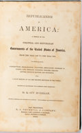 Books:Americana & American History, R. Guy M'Clellan. Republicanism in America: 1607-1869. SanFrancisco: R.J. Trumbull, 1869. Early printing. Bound in ...