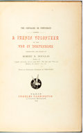 Books:Biography & Memoir, Robert B. Douglas, translator and editor. The Chevalier dePontgibaud: A French Volunteer of the War of Independence. ...