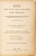 Books:World History, Dr. Henry Schliemann. Ilios: The City and the Country of the Trojans. New York: Harper & Brothers, 1881. Early print...