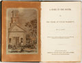 """Books:Literature Pre-1900, [Anti-Slavery]. By """"A Lady"""". Home in the South, or Two Years atUncle Warren's. Cincinnati: American Reform Tract an..."""