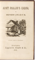 Books:Literature Pre-1900, [Pro-Slavery Reply to Uncle Tom's Cabin]. Mrs. Mary H.Eastman. Aunt Phillis's Cabin. Philadelphia: ...