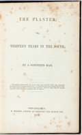 "Books:Americana & American History, [Pro-Slavery]. ""By a Northern Man"" (David Brown). The Planter:or, Thirteen Years in the South. Philadelphia: H. Hoo..."